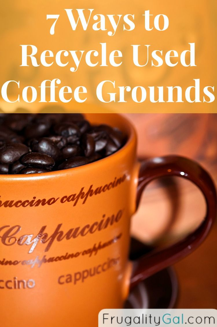Frugality Gal 7 Ways To Recycle Used Coffee Grounds Coffee Grounds Uses For Coffee Grounds Coffee Love