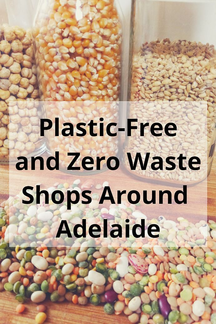 The Good Life with Amy French Zero Waste Blog Adelaide