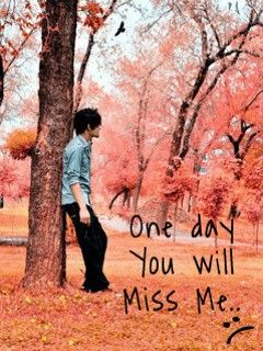One Day You Will Miss Me Alone Boy Imaginequotes Wallpaper