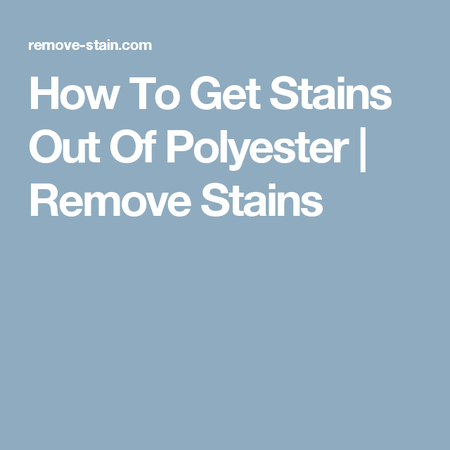 How To Get Stains Out Of Polyester | Remove Stains | Household