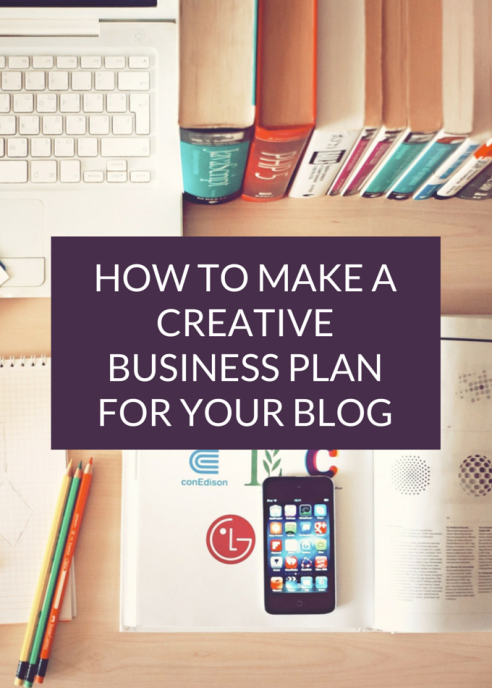 How to make a creative business plan for your blog
