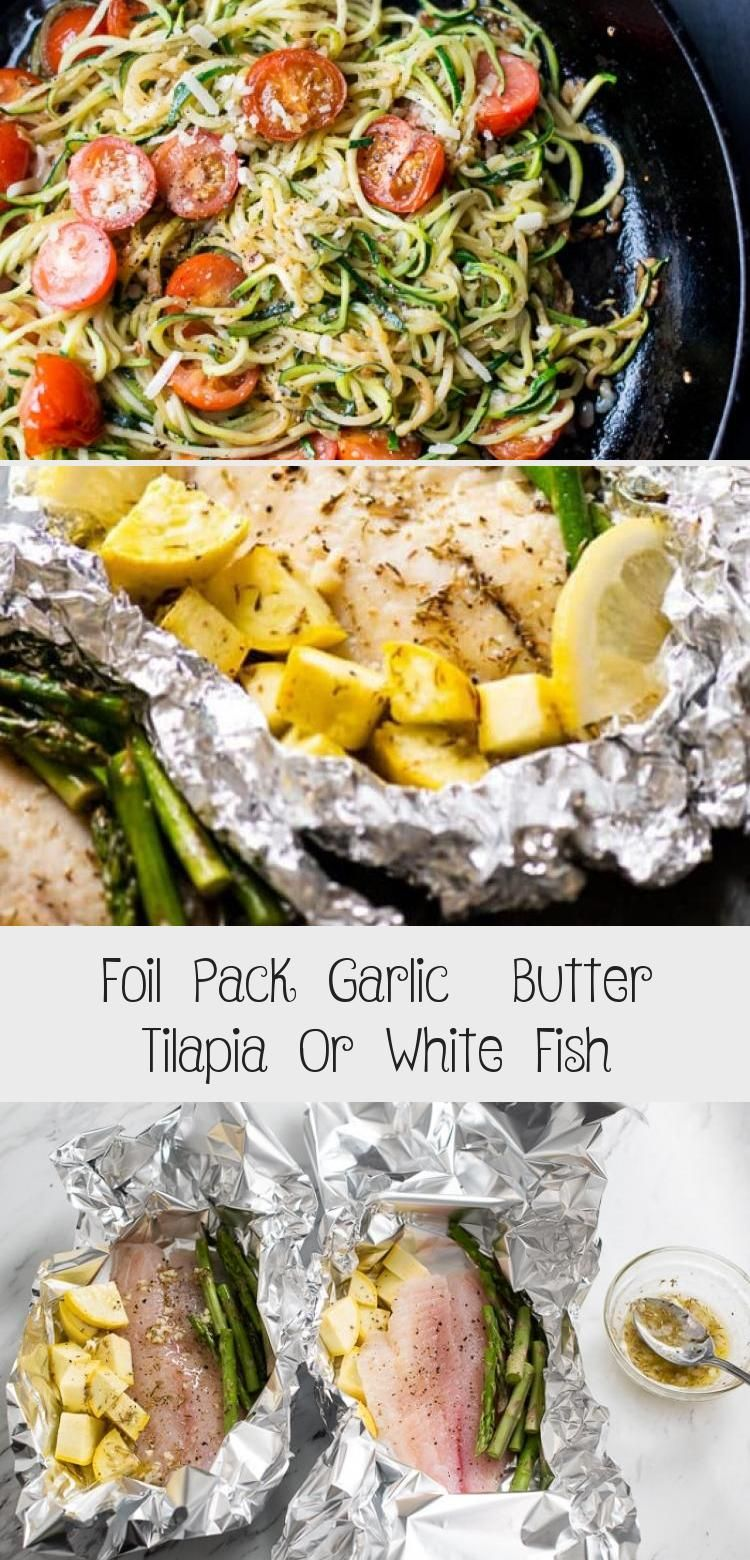 Photo of Foil pack garlic butter white fish or foil pack tilapia recipe is a quick, easy …