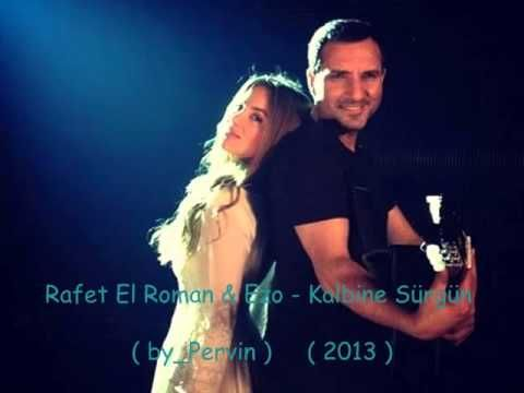 Rafet El Roman Ezo Kalbine Surgun By Pervin Youtube Musik
