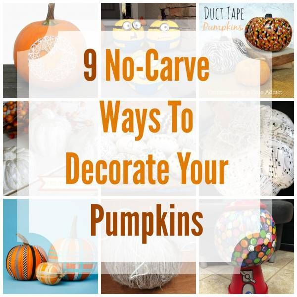 9 No-Carve Ways To Decorate Your Pumpkins Easy halloween, Craft