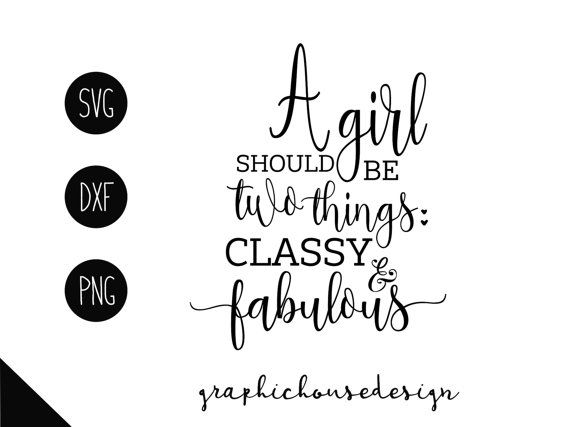 A Girl Should Be Svg Classy Fabulous Svg Coco Chanel Svg Etsy In 2020 Chanel Printable Classy And Fabulous Coco Chanel
