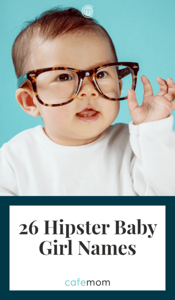26 Unique Hipster Baby Girl Names | CafeMom | Hipster ...