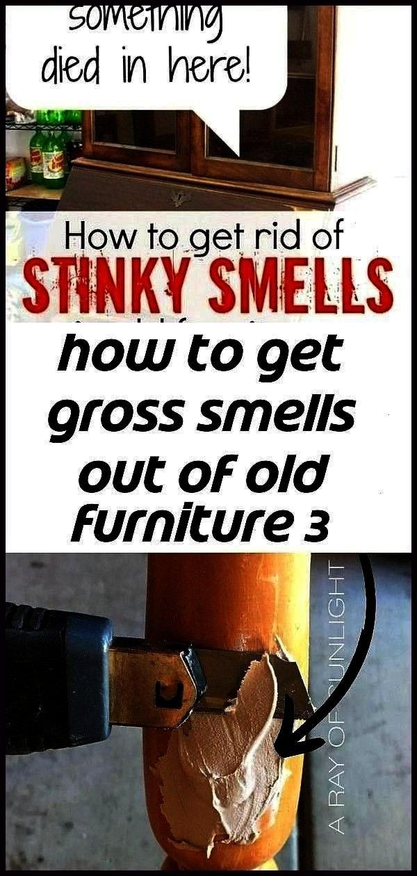 smells out of old furniture 3 Tips for Getting Rid of Odor in Furniture How to repa How to get gross smells out of old furniture 3 Tips for Getting Rid of Odor in Furnitu...