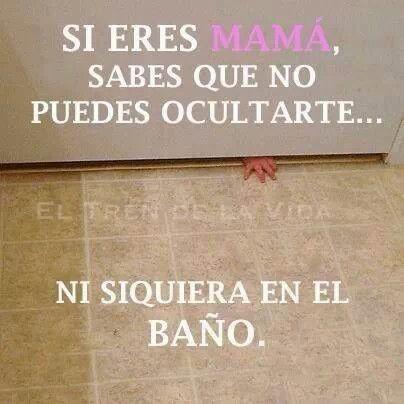 Mamás!