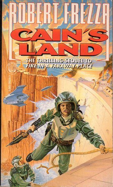 Publication: Cain's Land Authors: Robert Frezza Year: 1996-01-00 ISBN: 0-345-39025-3 [978-0-345-39025-7] Publisher: Del Rey / Ballantine  Cover: Peter Peebles