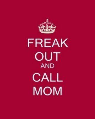 Keep Calm Call Mom Shelby Funny I Love Mom Me Quotes