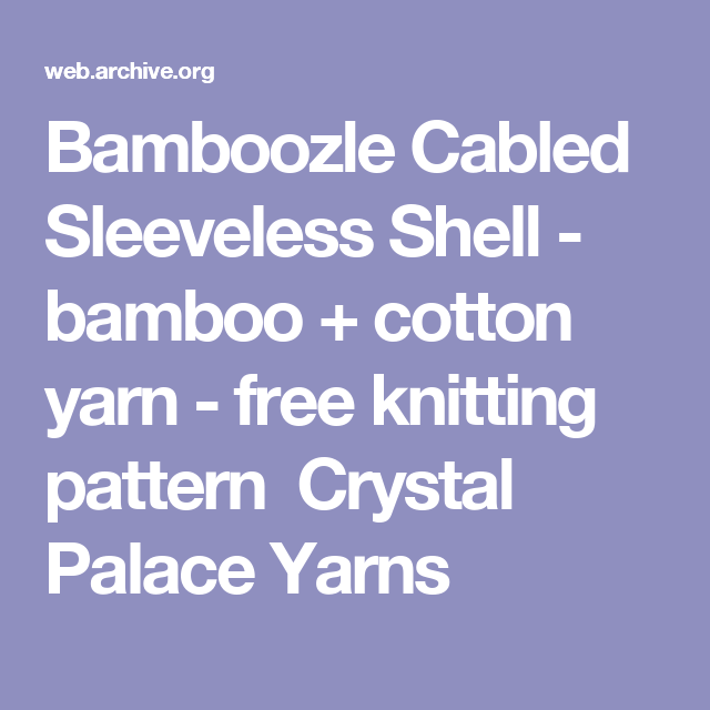 Bamboozle Cabled Sleeveless Shell Bamboo Cotton Yarn Free