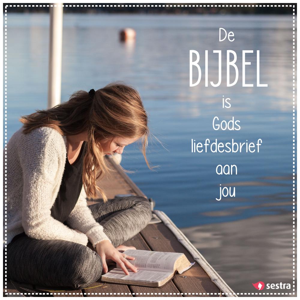 Onwijs De Bijbel is Gods liefdesbrief aan jou. | Sestra | Quotes AC-39