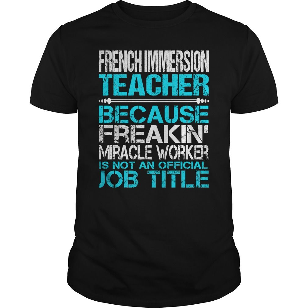 Awesome Tee For French Immersion Teacher T-Shirts, Hoodies. Check Price Now ==►…