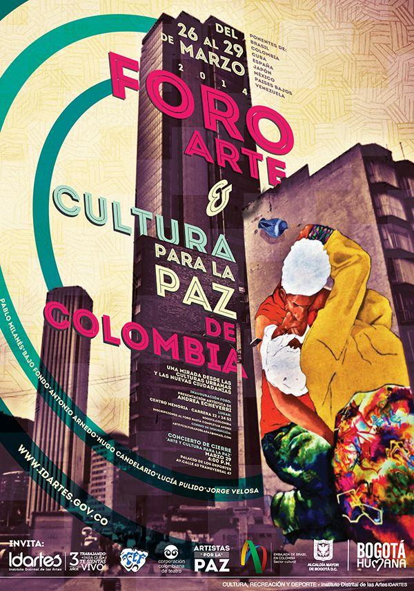 Afiche / Foro Arte & Cultura para la Paz de Colombia. Concepto, diseño y retoque fotográfico. Diseño: Daniel Roa. Bogotá, 2014.