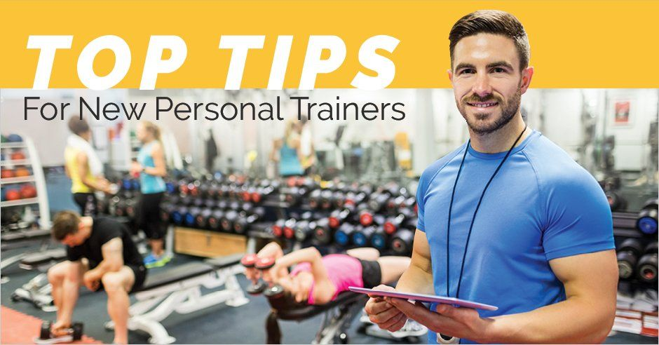 Top Tips for New Personal Trainers Personal trainers