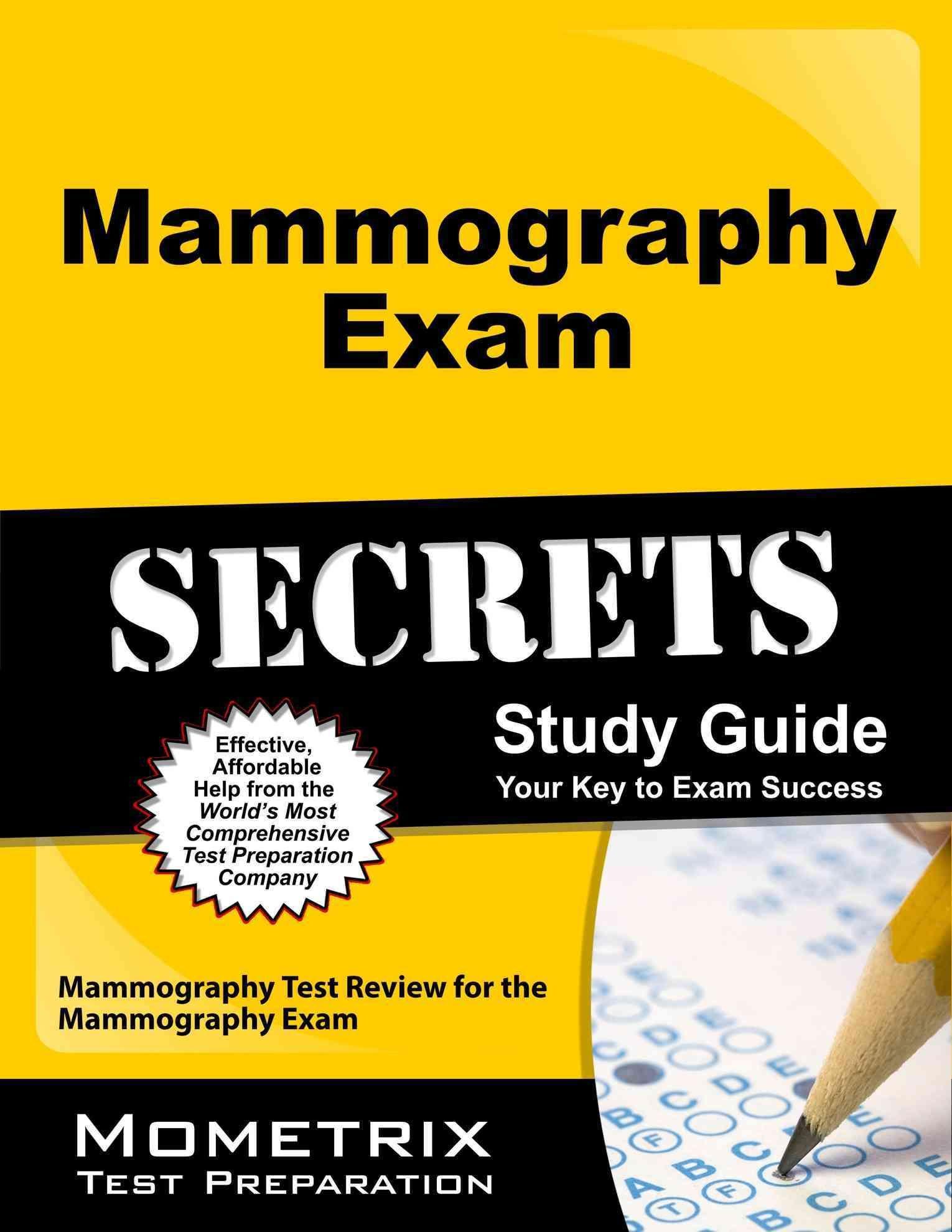 Mammography exam secrets study guide mammography test review for mammography exam secrets study guide mammography test review for the mammography exam xflitez Gallery