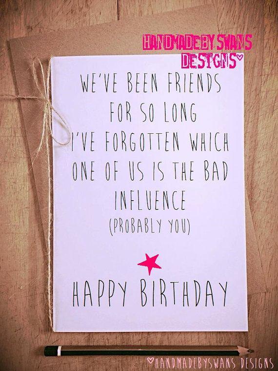 Funny Birthday Card Birthday Card Friend Best Friend Card