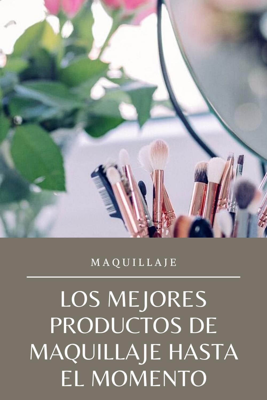 ¿Quieres saber cuáles son los mejores productos de  maquillaje hasta el momento?