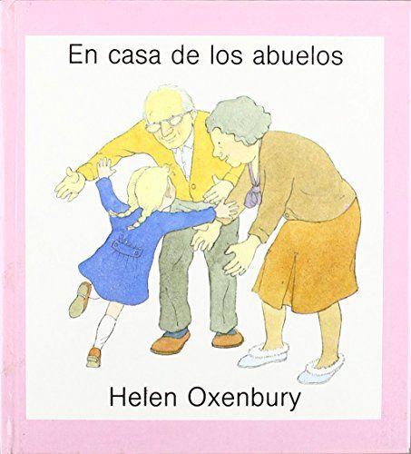 En casa de los abuelos (LIBROS DE  OXENBURY) de Helen Oxe... https://www.amazon.es/dp/8426120652/ref=cm_sw_r_pi_dp_x_vU25ybG2KNC9G