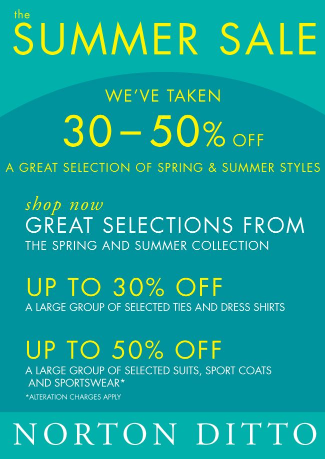Summer Sale Now In Progress At Norton Ditto With Images