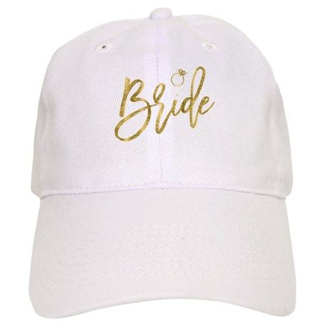 61155ce22164f Bride With Ring Gold Foil Effect Baseball Cap on CafePress.com