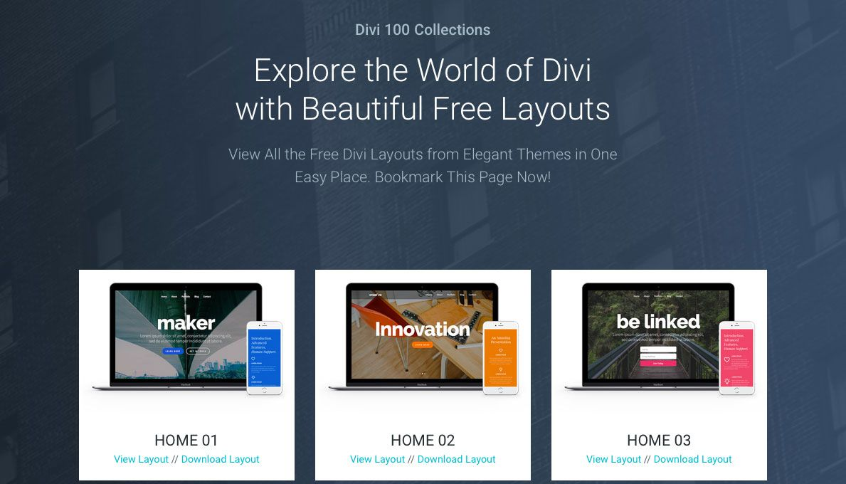 Looking for Elegant Divi Layouts? View and download free Divi layout templates of all the Divi 100 layouts from Elegant Themes in one easy place.