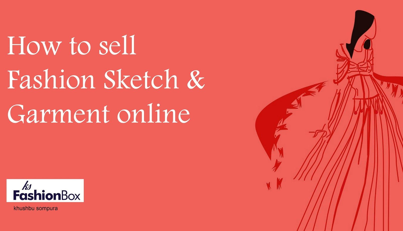 Ksfashionbox How To Sell Fashion Sketch And Garment Online With Images Fashion Sketches Things To Sell Sketches