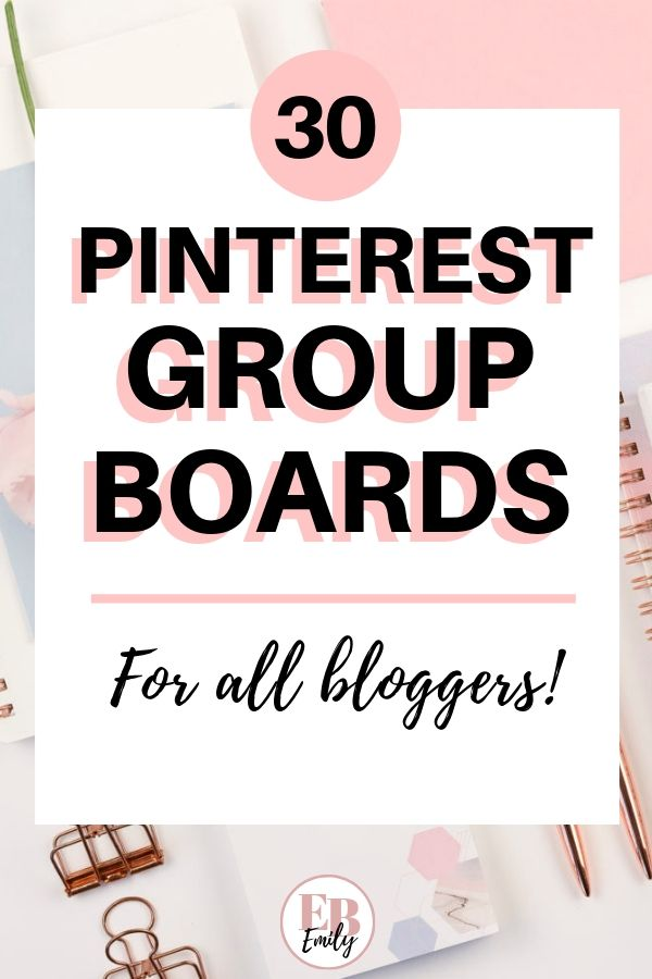 20+ Pinterest group boards for all niches