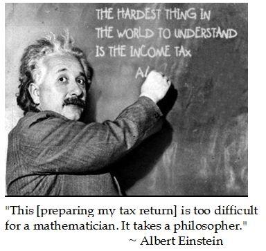 Einstein On Taxes Einstein Albert Einstein High Iq