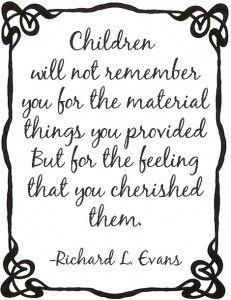Children will not remember...