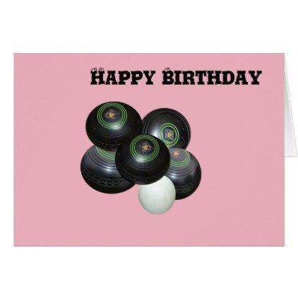 Pink Lawn Bowls Happy Birthday Card Birthday Cards Pinterest