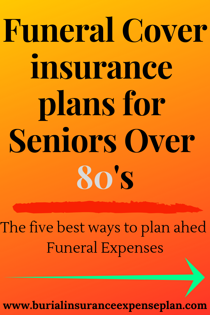 Funeral Cover insurance plans for Seniors Over 80's