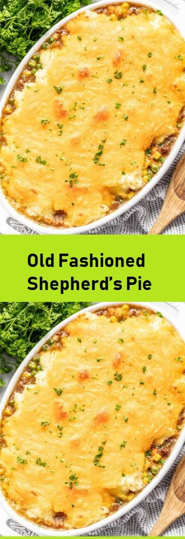 Old Fashioned Shepherd S Pie Mama S Kitchen In 2020 Shepherds Pie Shepherds Pie Recipe Easy Pie Recipes