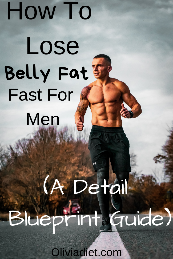 How To Lose Belly Fat Fast For Men A Detail Blueprint Guide Know