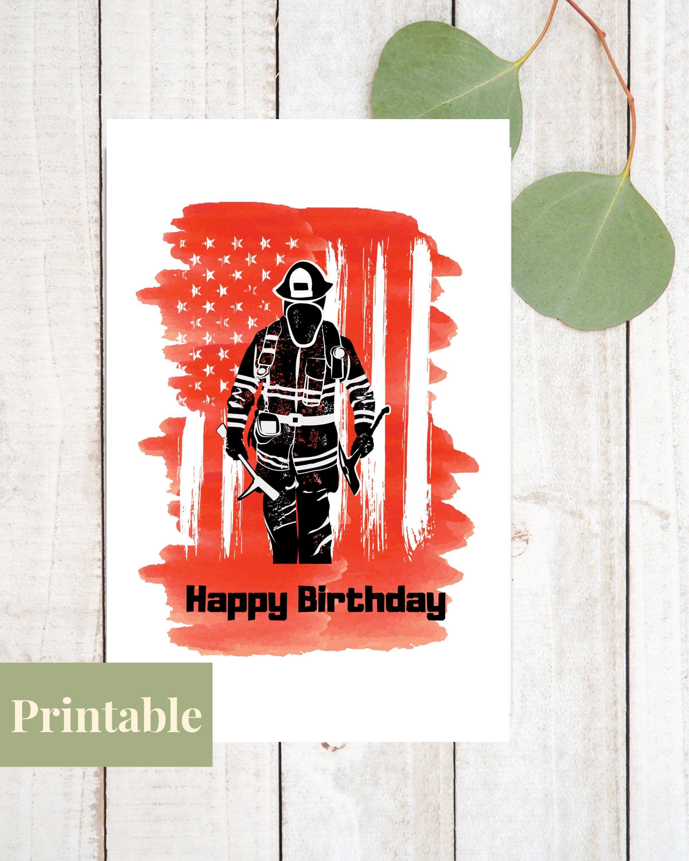 Firefighter Birthday Card Printable Fireman Birthday Card Etsy In 2021 Firefighter Birthday Fireman Birthday Father S Day Printable
