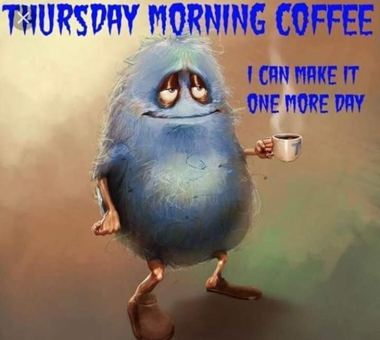 Good Morning! Happy Thursday! Only one more day until the weekend. I can't