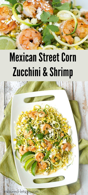 Mexican Street Corn, Zucchini & Shrimp #mexicanshrimprecipes