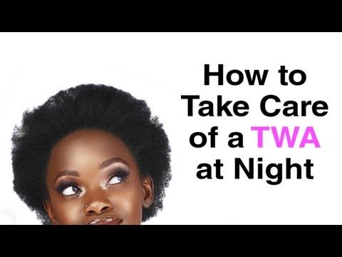 How to Care for TWA at Night