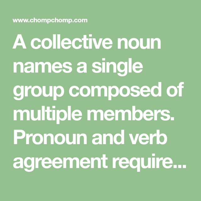 A Collective Noun Names A Single Group Composed Of Multiple Members