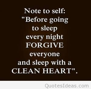 Forgive Everyone Before You Sleep Google Search Forgiveness Empowering Quotes Faith Quotes