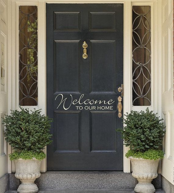 Hey I Found This Really Awesome Etsy Listing At Https Www Etsy Com Listing 95682698 Vinyl Entrance Door Welcome To Our Hom Front Door Decal Front Door Doors