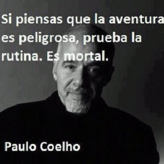 Un pensamiento genial de Paul Cohelo, espero les guste!