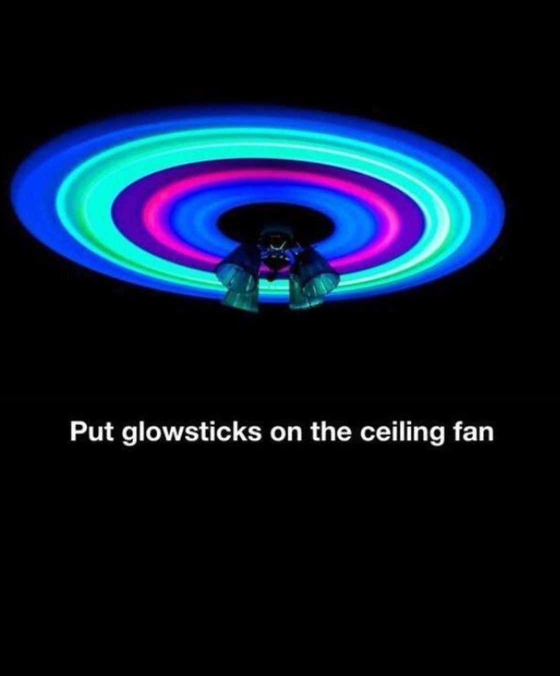 Put Glow Sticks In The Ceiling Fan