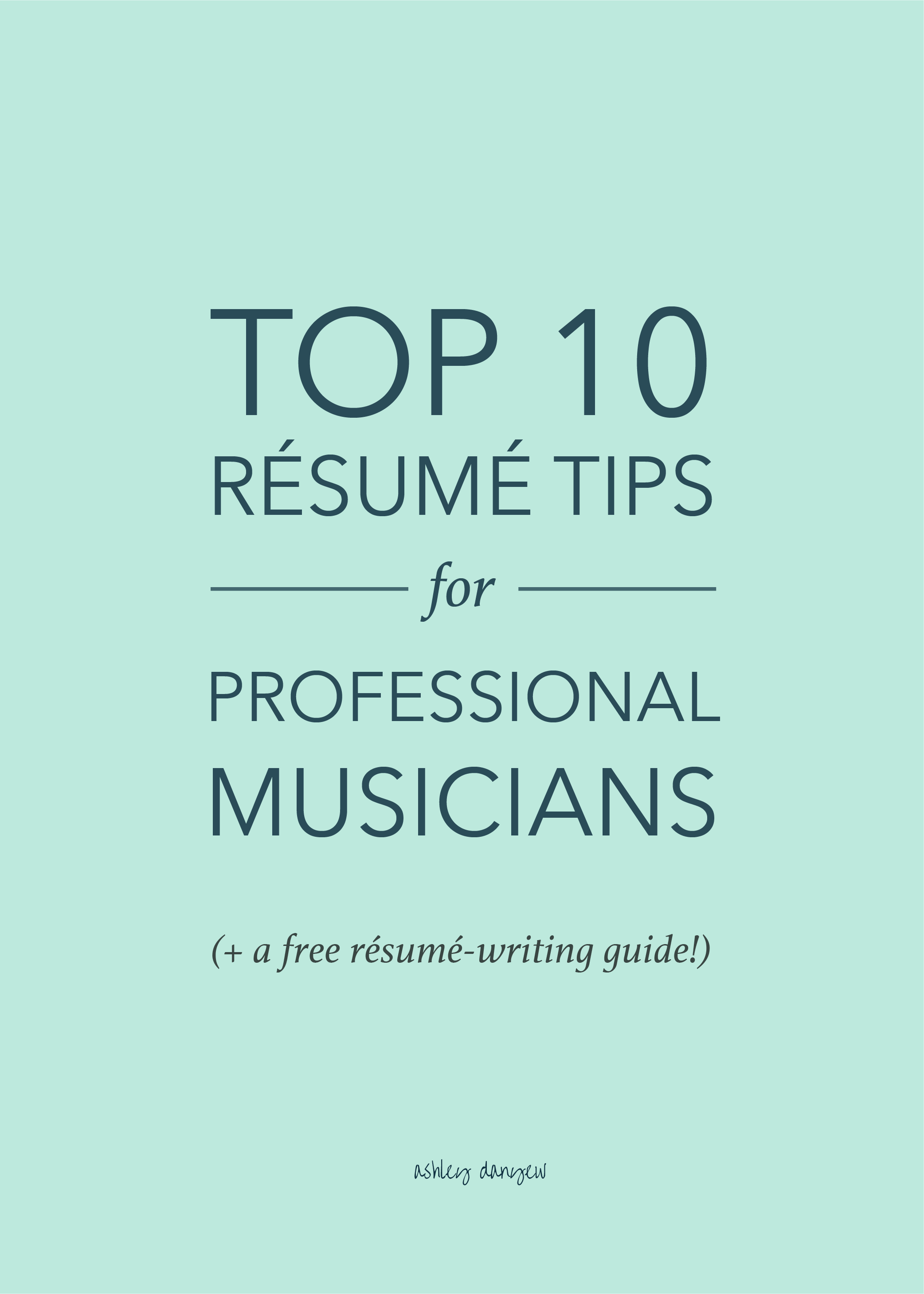 Musician Resume Top 10 Résumé Tips For Professional Musicians  Sample Resume
