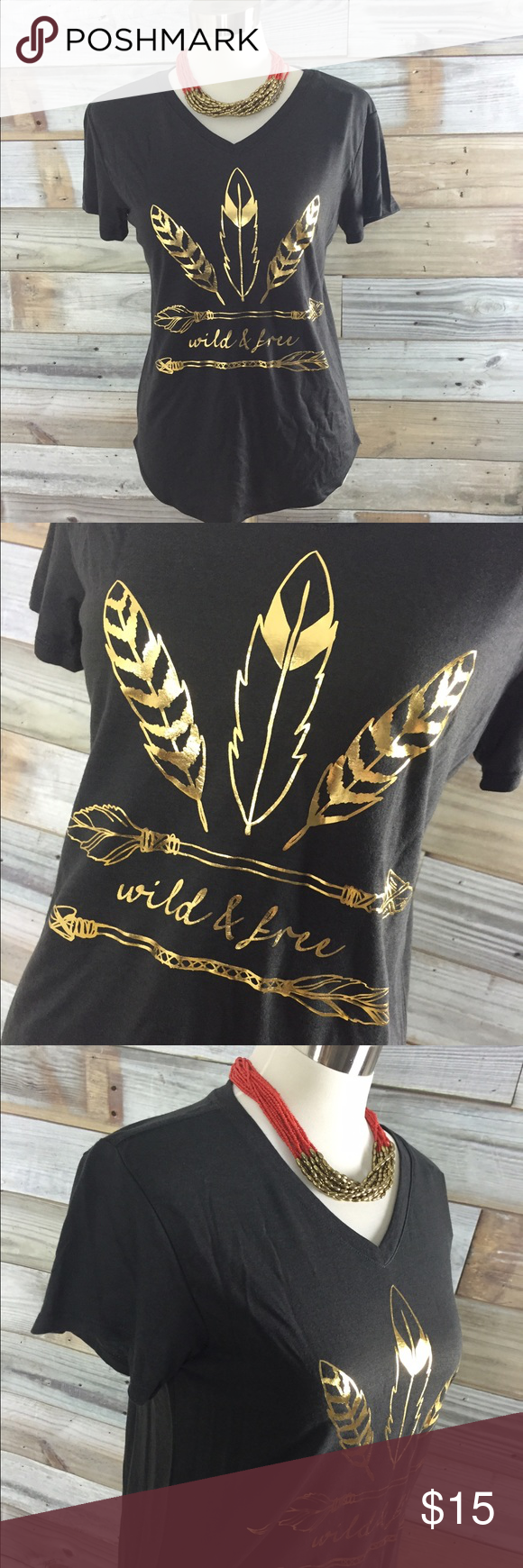 """{Boutique} Supersoft Gold Foil Tee Brand new with tags; Boutique tee--this might be THE softest t-shirt I've ever touched! 50% Poly/ 50% Rayon...lots of stretch and the cutest design in gold foil on the front ....feather design with """"Wild & Free""""...great for those days you just HAVE to be comfy--throw on a statement necklace and some boyfriend jeans and you're set! Boutique; Size Small Boutique Tops Tees - Short Sleeve"""