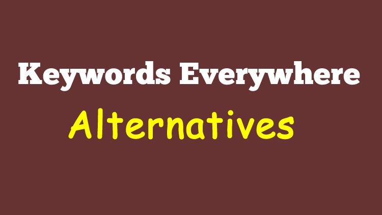 10 Keywords Everywhere Alternative Free Tools 2020 Free Tools Keyword Suggestion Keyword Planner