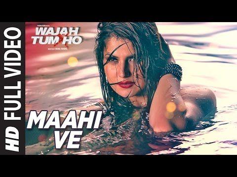 Maahi Ve Full Video Song Wajah Tum Ho Neha Kakkar Sana Sharman