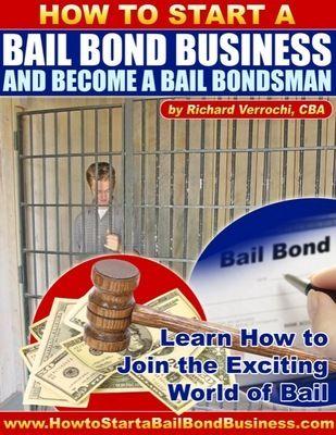 How To Start A Bail Bond Business And Become A Bail Bondsman - Verrochi, Richard - carry-go.overblog.com