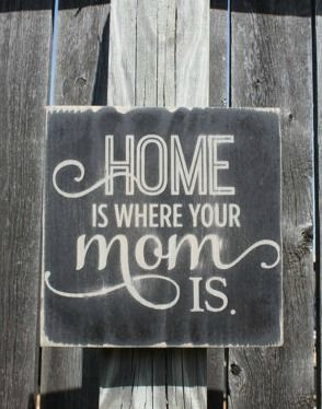Mom Sign Gift For Mom Home Sign Wall Decor Small Sign Wood Sign
