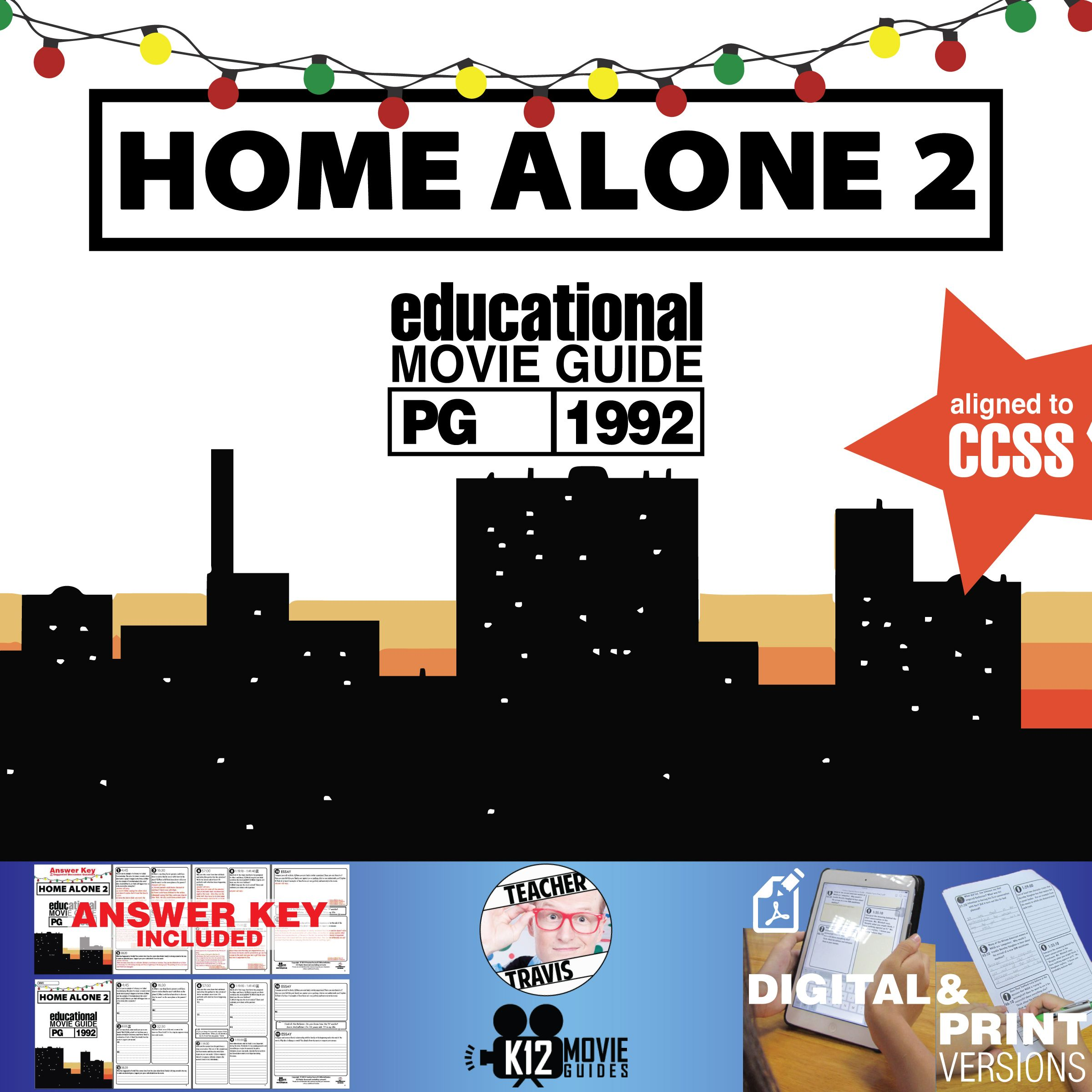 This #HomeAlone 2 Movie Viewing Guide (PG - 1992) is a great Christmas activity. Challenge your students think about the deeper meaning of Christmas that this movie has to offer. #HomeAlone2 #CCSS #KevinMcCallister #ChristmasActivity #Christmas #Teachers #MovieGuides #LessonPlans #TPT #TeachersPayTeachers